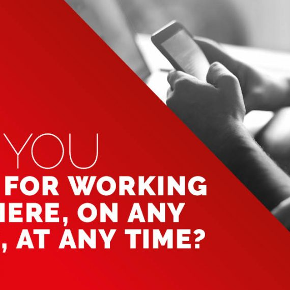 Are you setup for working anywhere
